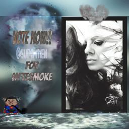 ftesmoke lifteachotherup votenow collage edited
