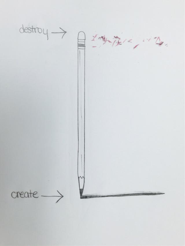 #pencil #art #create #destroy