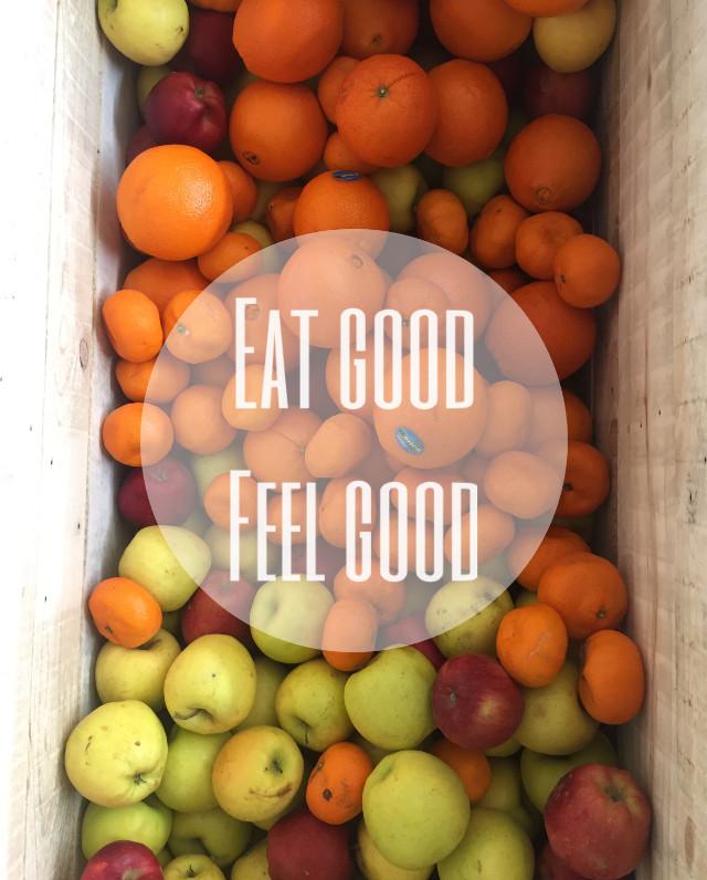 #eatgood #feelgood #madewithpicsart