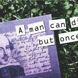 shakespeare quotesandsayings photography myedit inspiration